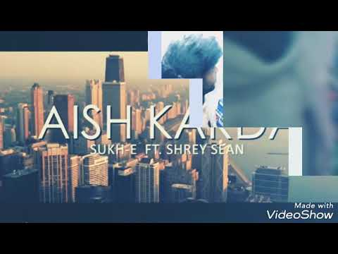 Aish Karda  Song By Sukhe Muzical.in (video By Mrparfectaseri,🎬com.in)