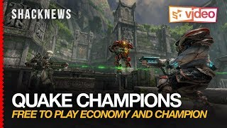 Quake Champions: Free to Play Economy and Champion Pack