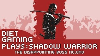 DietGaming Plays: Shadow Warrior for the PS4 - The disappointing Boss No.Uno