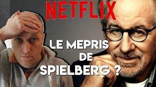 NETFLIX & OSCARS : LE MEPRIS DE STEVEN SPIELBERG ?