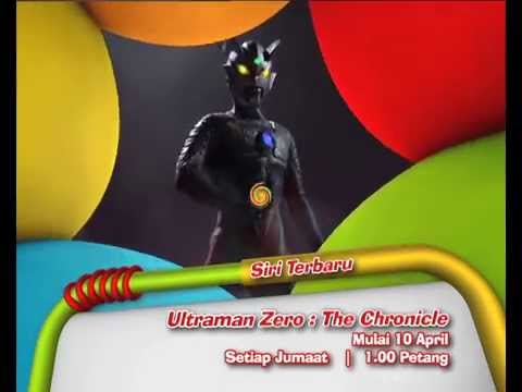 Ultraman Zero: The Chronicle (Mulai 10 April)
