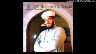 LILLAH Ab Karre Do Karam - Ali Saifi Shahzada