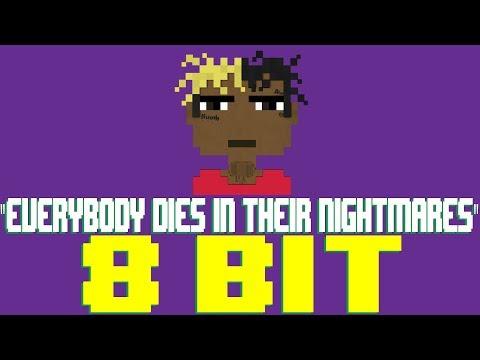 Everybody Dies In Their Nightmares [8 Bit Tribute to XXXTentacion] - 8 Bit Universe