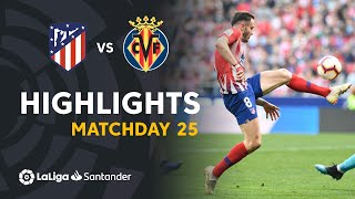 Highlights Atletico de Madrid vs Villarreal CF (2-0)