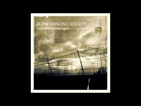 Slow Dancing Society - Love Is On The Way