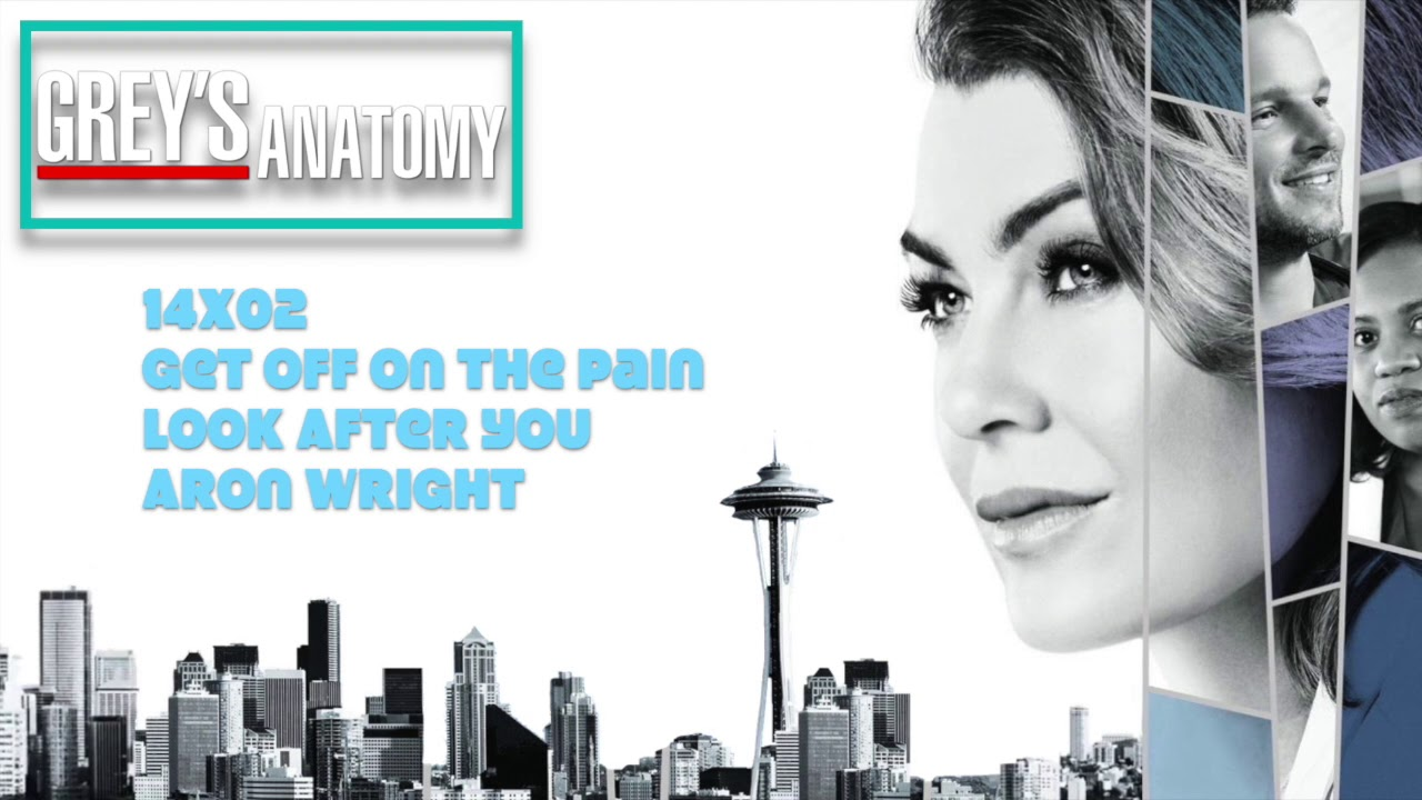 Grey S Anatomy Soundtrack Look After You By Aron Wright 14x02