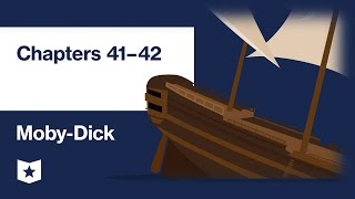 Moby-Dick By Herman Melville   Chapters 41–42