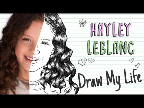 HAYLEY LEBLANC| Draw My Life