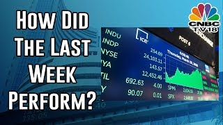 How Did The Last Week Perform? Taking Stock | July 20, 2019