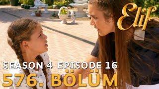 Elif 576. Bölüm | Season 4 Episode 16