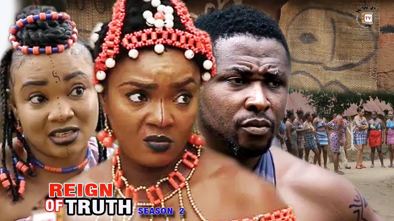 Download Reign Of Truth Season 2 - Chioma Chukwuka Akpotha 2017 Newest | Latest Nigerian Nollywood Movie 2017