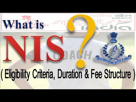 What is NIS ( Eligibility, Duration & Fees )