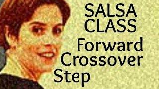 Salsa Basic Forward Crossover Step for beginners 11/22