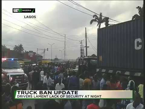 RESTRICTION ON TRUCK MOVEMENT: DRIVERS LAMENT LACK OF SECURITY AT NIGHT