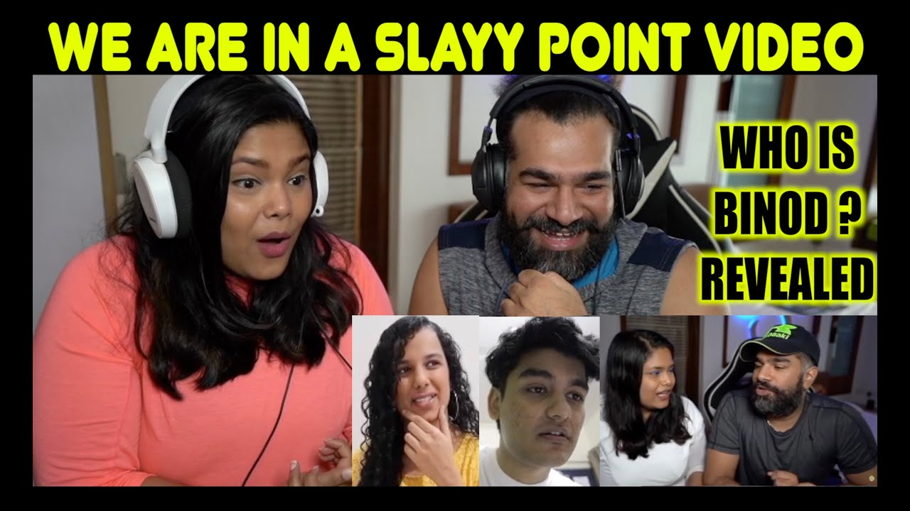 Who Is BINOD? REACTION | How We Created a VIRAL Meme | SLAYY POINT | WE ARE IN SLAYY POINT VIDEO