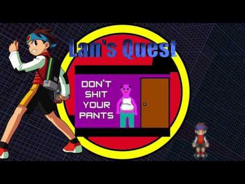 Lan's Quest - Don't Shit Your Pants