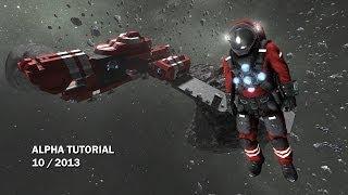 Space Engineers - Alpha Tutorial 10/2013