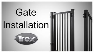Trex Gates – Quick Installation Video