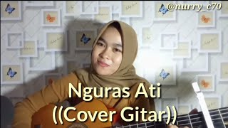 Nguras Ati Agung Pradanta Cover Nurry.mp3