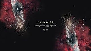 Play Dynamite (feat. Mike Williams & Amba Shepherd)