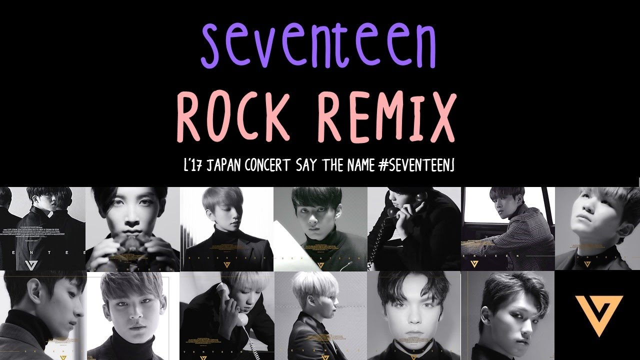 [ENG/HAN/ROM] SEVENTEEN - Rock REMIX