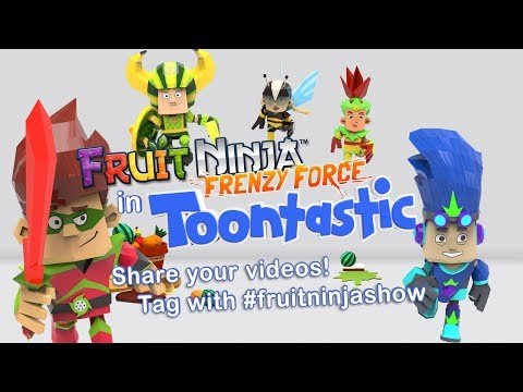 Fruit Ninja Frenzy Force in Toontastic 3D