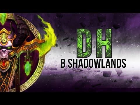 Охотник на демонов (ДХ) в Shadowlands. Творческое переосмысление и неприличный застой.