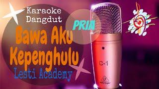 Download Karaoke Bawa Aku Kepenghulu - Lesti Nada Pria (Karaoke Dangdut Lirik Tanpa Vocal)