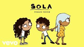Jessie Reyez - Sola (Audio) thumbnail
