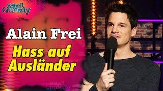 Alain Frei – Hass auf Ausländer