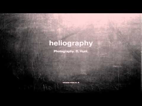 What does heliography mean