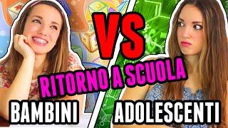 RITORNO A SCUOLA BAMBINI VS ADOLESCENTI
