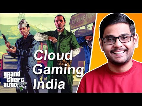 Cloud Gaming in India Free! Finally Possible - GTA 5 on Any Android Smartphone