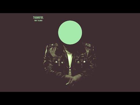 Tony Tillman - Thankful [Official Audio]