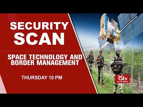 Promo - Security Scan : Space Technology and Border Management