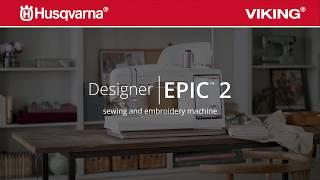 HUSQVARNA® VIKING® DESIGNER EPIC™ 2 Sewing & Embroidery Machine - Laser Guidance