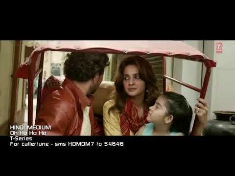 Oh Ho Ho Hi Hindi medium song