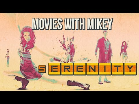 Serenity (2005) - Movies With Mikey