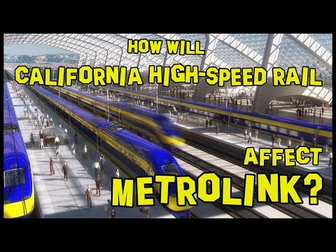 How Will California High-Speed Rail Affect Metrolink? 🚄