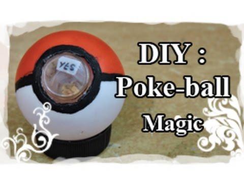 DIY : Tuto / Tutoriel N°6 : Poké-ball Magic
