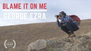 George Ezra - Blame It on Me (Concept Music Video)
