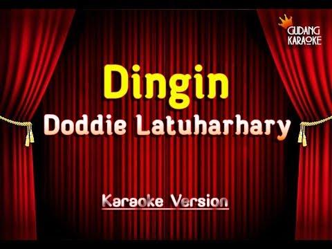 Doddie Latuharhary - Dingin Karaoke
