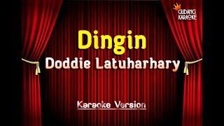 Download Doddie Latuharhary - Dingin Karaoke