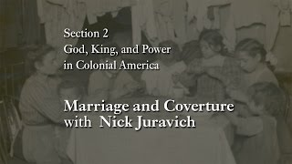 MOOC WHAW1.1x | 2.6.4 Marriage and Coverture with Nick Juravich