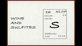 Winecast: Wine and Sulfites