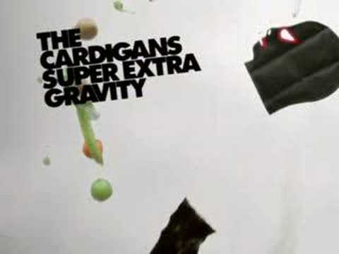 The Cardigans - Super Extra Gravity ad.