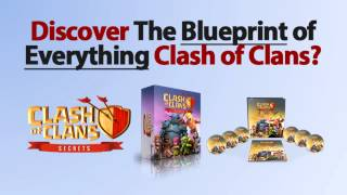 Clash of Clans Secret Revealed - A Surefire Way of Dominating Clash of Clans