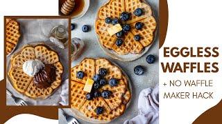 EGGLESS WAFFLES RECIPE + how to make waffles without waffle maker  EGGLESS CRISPY WAFFLES