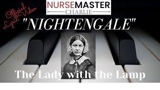 NIGHTENGALE SONG LYRIC VIDEO | Nurse Education