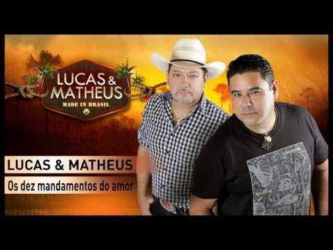 Lucas & Matheus - Os dez mandamentos do amor